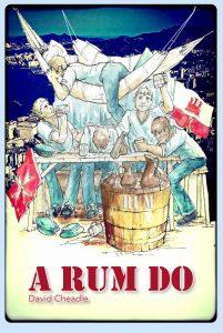 Book Cover: A Rum Do - Dave Cheadle