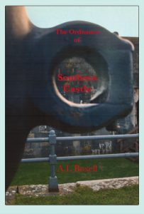 Book Cover: Ordnance of Southsea Castle - A.L. Boxell