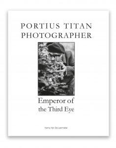 Book Cover: PORTIUS TITAN - PHOTOGRAPHER Emperor of the Third Eye
