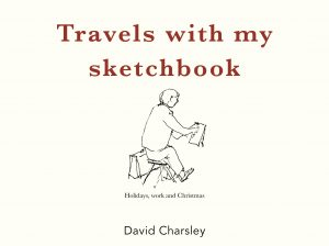 Book Cover: Travels with my sketchbook, David Charsley