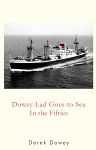 Book Cover: Dowey Lad Goes to Sea In the Fifties